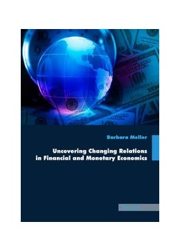 Abbildung von Meller | Uncovering Changing Relations in Financial and Monetary Economics | 2009
