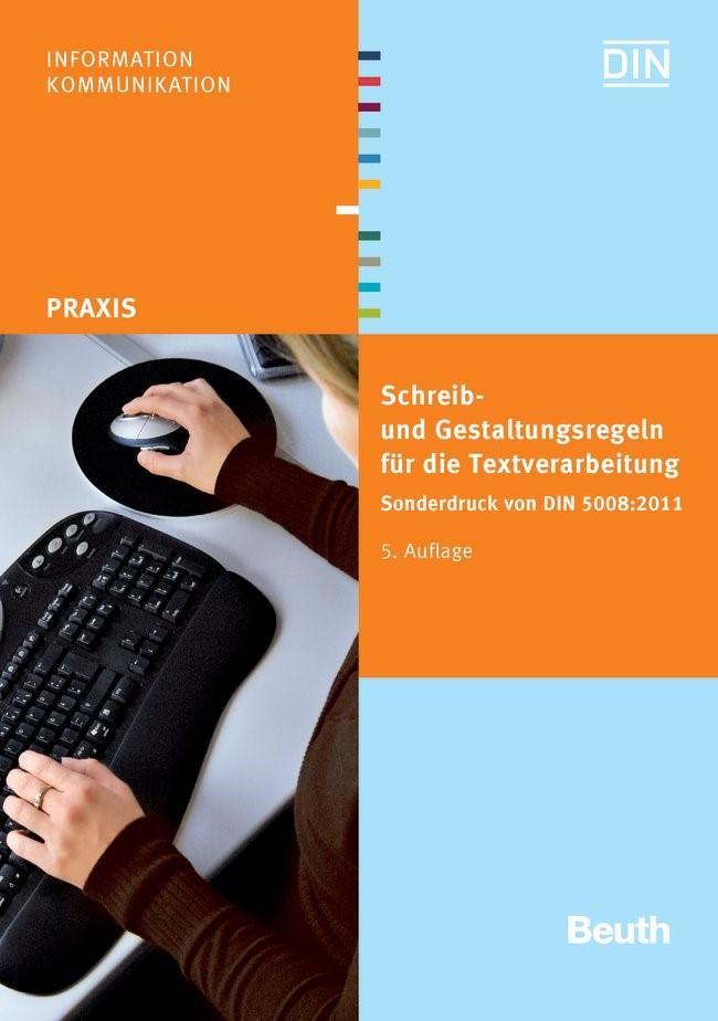 Schreib- und Gestaltungsregeln für die Textverarbeitung | DIN e.V. (Hrsg.), 2011 | Buch (Cover)