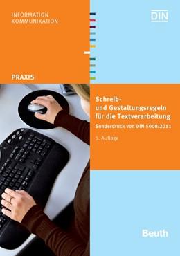 Abbildung von DIN e.V. (Hrsg.) | Schreib- und Gestaltungsregeln für die Textverarbeitung | 2011 | Sonderdruck von DIN 5008:2011