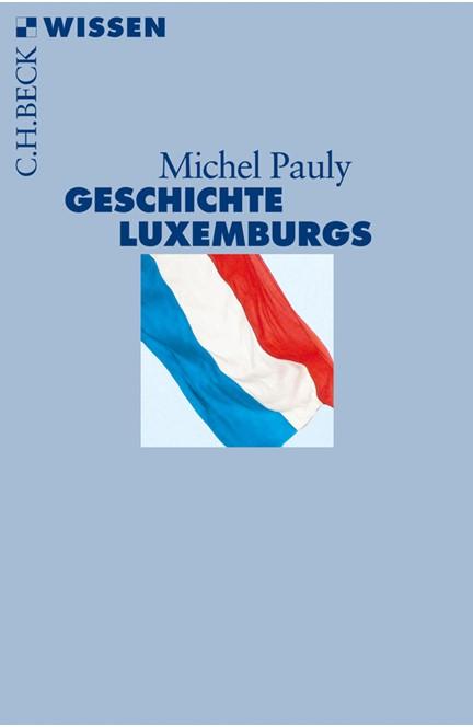 Cover: Michel Pauly, Geschichte Luxemburgs