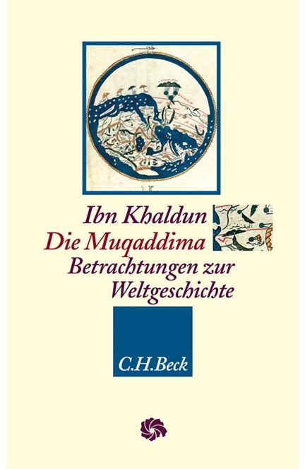 Cover: Ibn Khaldun, Die Muqaddima