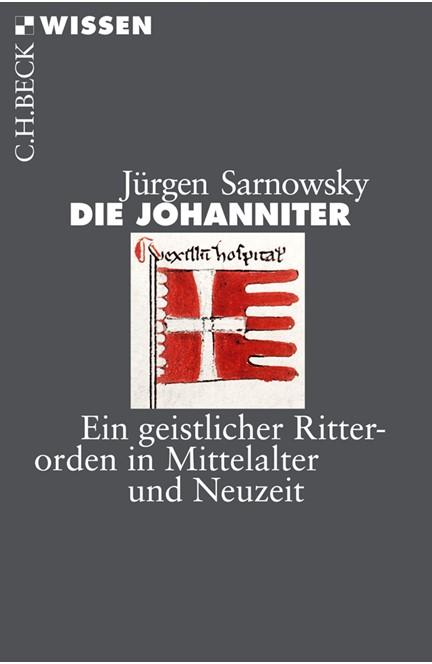 Cover: Jürgen Sarnowsky, Die Johanniter