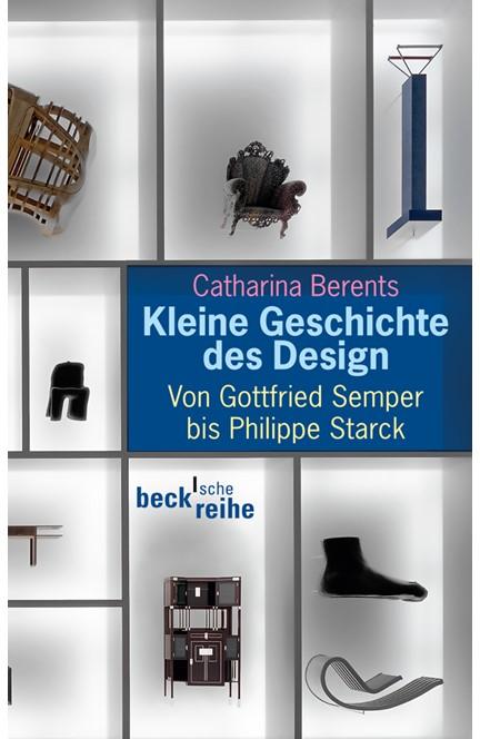 Cover: Catharina Berents, Kleine Geschichte des Design