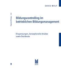 Bildungscontrolling im betrieblichen Bildungsmanagement | Wolf, 2011 | Buch (Cover)