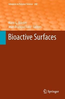 Abbildung von Börner / Lutz | Bioactive Surfaces | 2011 | 240