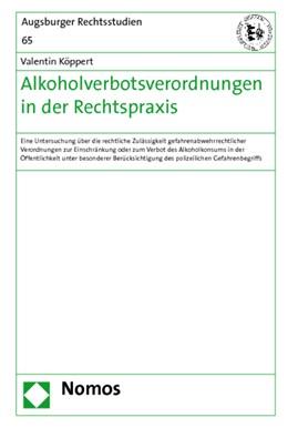Abbildung von Köppert | Alkoholverbotsverordnungen in der Rechtspraxis | 2011 | Eine Untersuchung über die rec... | 65