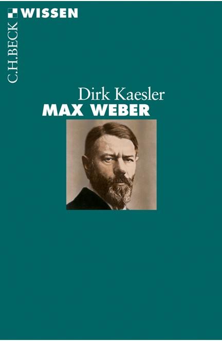 Cover: Dirk Kaesler, Max Weber
