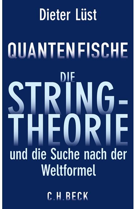 Cover: Dieter Lüst, Quantenfische