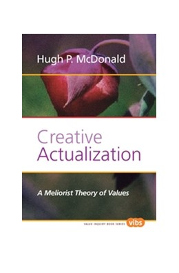 Abbildung von Creative Actualization | 2011 | A Meliorist Theory of Values | 224