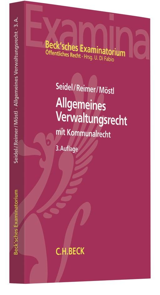 Allgemeines Verwaltungsrecht | Seidel / Reimer / Möstl | 3. Auflage, 2019 | Buch (Cover)