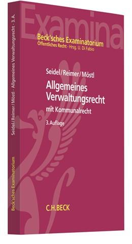 Abbildung von Seidel / Reimer | Allgemeines Verwaltungsrecht | 3. Auflage | 2019 | beck-shop.de