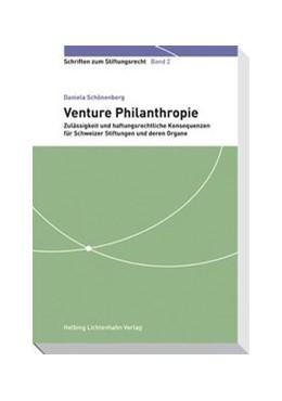 Abbildung von Schönenberg | Venture Philanthropie | 2011 | Zulässigkeit und haftungsrecht... | Band 2