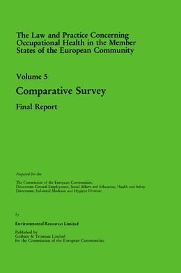 Abbildung von Law and Practice Relating to Occupational Health in the Member States of the European Community | 1985 | 1985 | Health Comp Surv Vol 5