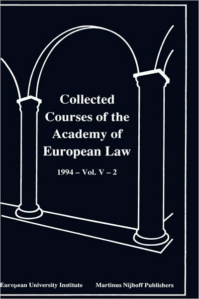 Collected Courses of the Academy of EUrop Law/1994 Protect Hum (Volume V, Book 2) | Academy Of European Law | Neuausgabe, 1996 | Buch (Cover)