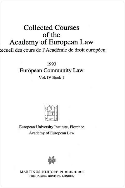 Collected Courses of the Academy of EUropean Law/ Recueil Des Cours De L'Académie De Droit EUropéen (Volume Iv, Book 1) | Academy Of European Law | Neuausgabe, 2001 | Buch (Cover)