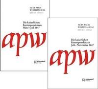 Acta Pacis Westphalicae / Serie II / Die kaiserlichen Korrespondenzen, 2011 | Buch (Cover)