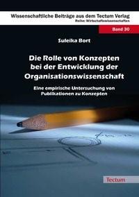Die Rolle von Konzepten bei der Entwicklung der Organisationswissenschaft | Bort, 2009 | Buch (Cover)