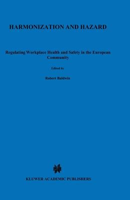 Abbildung von Baldwin | Harmonization and Hazard | 1992 | Regulating Workplace Health an...