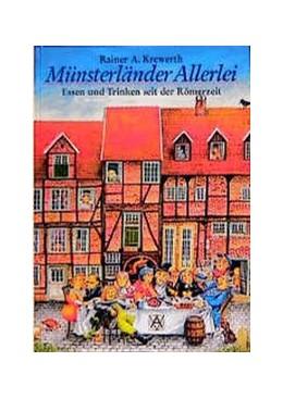 Abbildung von Krewerth | Münsterländer Allerlei | 1999 | Essen und Trinken seit der Röm...