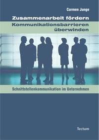 Zusammenarbeit fördern – Kommunikationsbarrieren überwinden | Junge, 2009 | Buch (Cover)