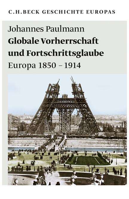 Cover: Johannes Paulmann, Globale Vorherrschaft und Fortschrittsglaube