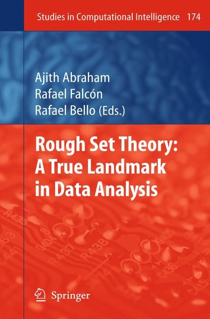 Rough Set Theory: A True Landmark in Data Analysis | Abraham / Falcón / Bello, 2010 | Buch (Cover)