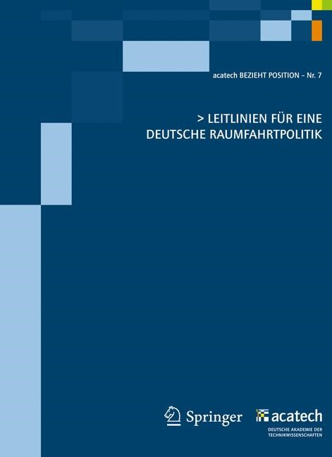Leitlinien für eine deutsche Raumfahrtpolitik, 2011 | Buch (Cover)
