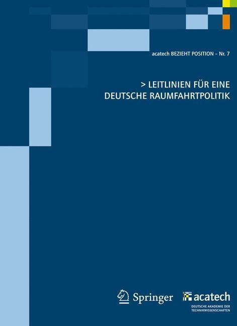 Abbildung von Leitlinien für eine deutsche Raumfahrtpolitik | 2011