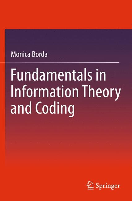 Fundamentals in Information Theory and Coding | Borda, 2011 | Buch (Cover)