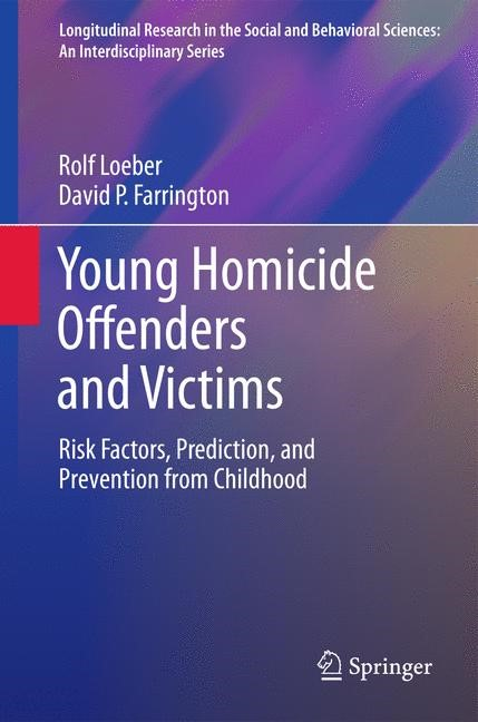 Young Homicide Offenders and Victims | Loeber / Farrington, 2011 | Buch (Cover)
