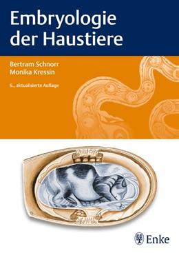 Abbildung von Kressin / Schnorr / Brehm   Embryologie der Haustiere   6., aktual. Aufl.   2011