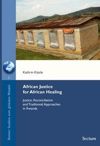 African Justice for African Healing | Kästle / Hilz, 2009 | Buch (Cover)