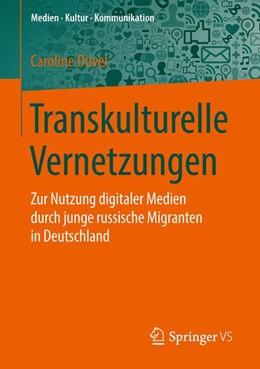 Abbildung von Düvel | Transkulturelle Vernetzungen | 2013 | 2016 | Zur Nutzung digitaler Medien d...