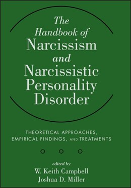 Abbildung von Campbell / Miller | The Handbook of Narcissism and Narcissistic Personality Disorder | 2011 | Theoretical Approaches, Empiri...