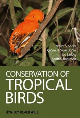 Abbildung von Sodhi / Sekercioglu / Barlow   Conservation of Tropical Birds   2011