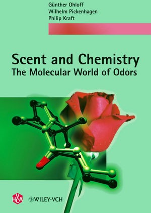 Scent and Chemistry | Ohloff / Pickenhagen / Kraft, 2011 | Buch (Cover)
