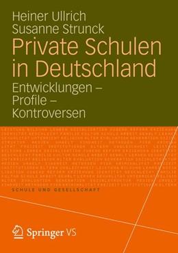 Abbildung von Ullrich / Strunck | Private Schulen in Deutschland | 2012 | Entwicklungen - Profile - Kont... | 53
