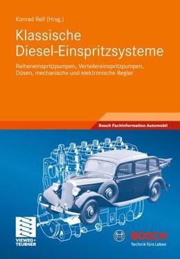 Abbildung von Reif | Klassische Diesel-Einspritzsysteme | 2011 | Reiheneinspritzpumpen, Verteil...