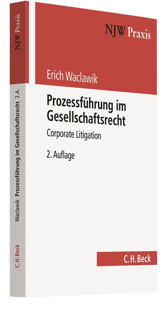 Prozessführung im Gesellschaftsrecht | Waclawik | 2., vollständig überarbeitete Auflage, 2013 | Buch (Cover)