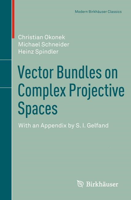 Vector Bundles on Complex Projective Spaces | Okonek / Schneider / Spindler | 1980, 2011 | Buch (Cover)