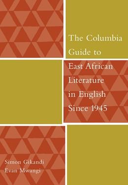Abbildung von Gikandi / Mwangi | The Columbia Guide to East African Literature in English Since 1945 | 2007