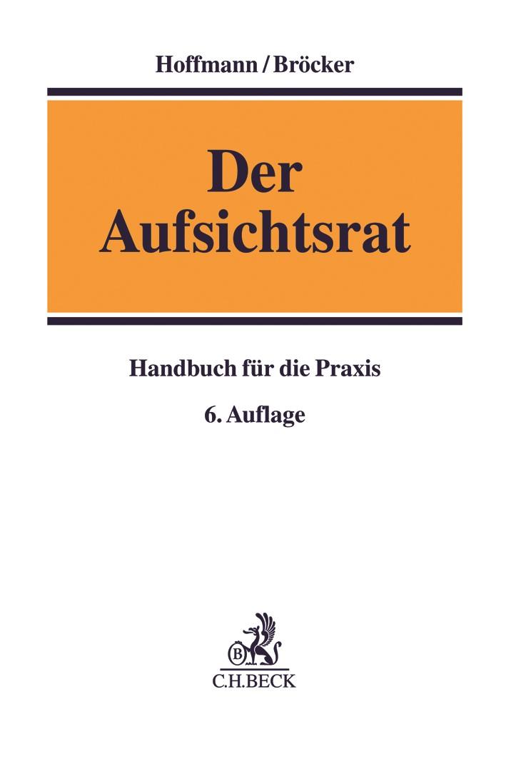 Der Aufsichtsrat | Hoffmann / Bröcker | 6. Auflage, 2019 | Buch (Cover)