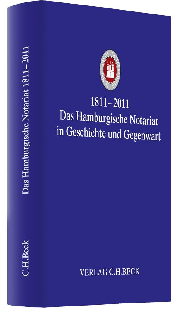 1811-2011 Das Hamburgische Notariat in Geschichte und Gegenwart, 2011 | Buch (Cover)
