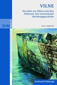 VILNE. Die Juden aus Vilnius nach dem Holocaust | Lipphardt | 1. Aufl. 2010, 2010 | Buch (Cover)