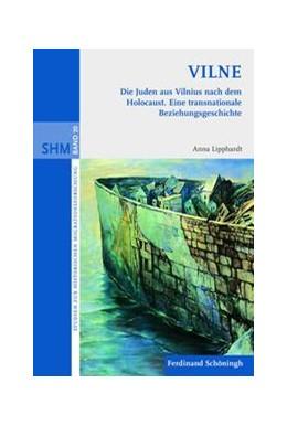 Abbildung von Lipphardt | VILNE. Die Juden aus Vilnius nach dem Holocaust | 1. Auflage | 2010 | 20 | beck-shop.de