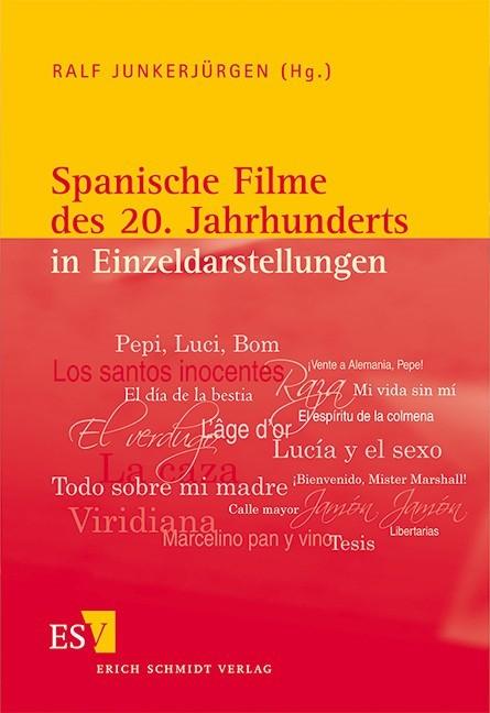 Spanische Filme des 20. Jahrhunderts in Einzeldarstellungen | Junkerjürgen, 2012 | Buch (Cover)