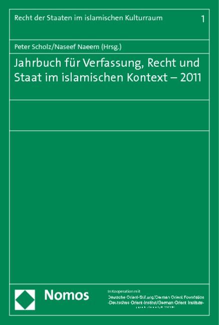 Jahrbuch für Verfassung, Recht und Staat im islamischen Kontext - 2011 | Scholz / Naeem | Buch (Cover)
