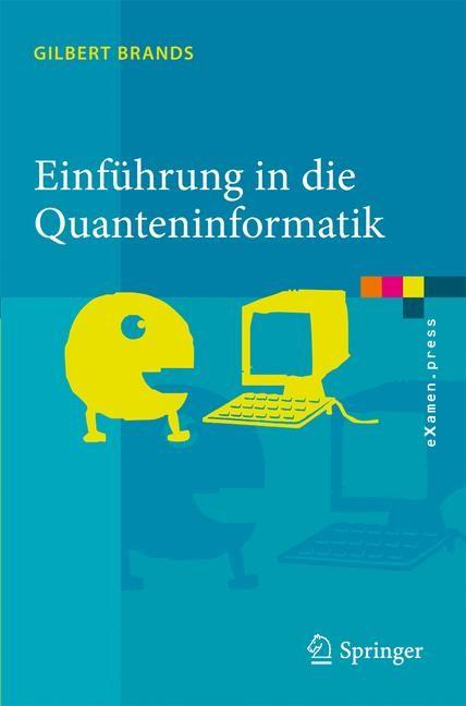 Einführung in die Quanteninformatik   Brands, 2011   Buch (Cover)