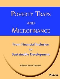 Poverty Traps and Microfinance: From Financial Inclusion to Sustainable Development   Moro Visconti, 2011   Buch (Cover)