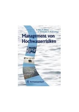 Abbildung von Merz / Bittner / Grünewald / Piroth | Management von Hochwasserrisiken | 2011 | mit Beiträgen aus den RIMAX-Fo...